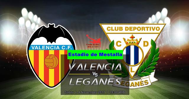 Prediksi Valencia vs Leganes 4 November 2017