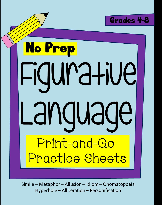 One Teacher S Adventures No Prep Figurative Language Practice Sheets Grades 4 8
