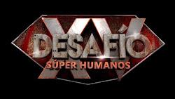Desafio Super Humanos XV Capitulo 17