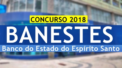 Concurso Banco do Estado do Espírito Santo