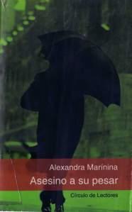 Asesino a su pesar – Alexandra Marínina