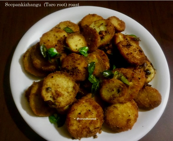 Seepankizhangu Varuval | Taro root Roast | How to prepare Seepankizhangu varuval with step by step photos | Seepankizhangu recipes | Vegetable Side dishes for lunch
