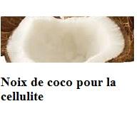 Noix de coco pour la cellulite