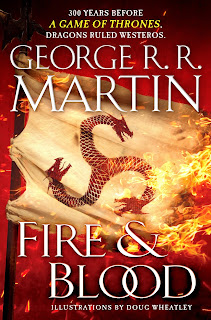 Thoughts on Fire & Blood by George R. R. Martin