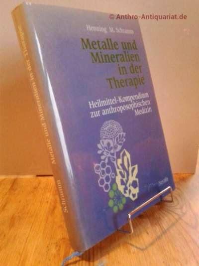 Schramm, Henning: Metalle und Mineralien in der Therapie