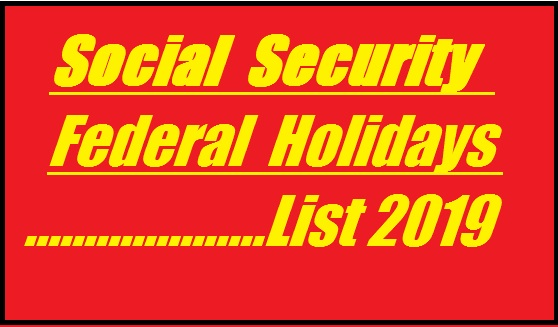 social-security-holidays-2019-federal-holidays