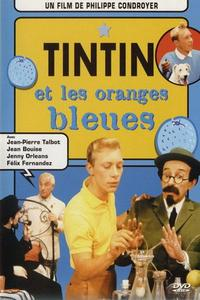 Watch Tintin and the Blue Oranges Online Free in HD