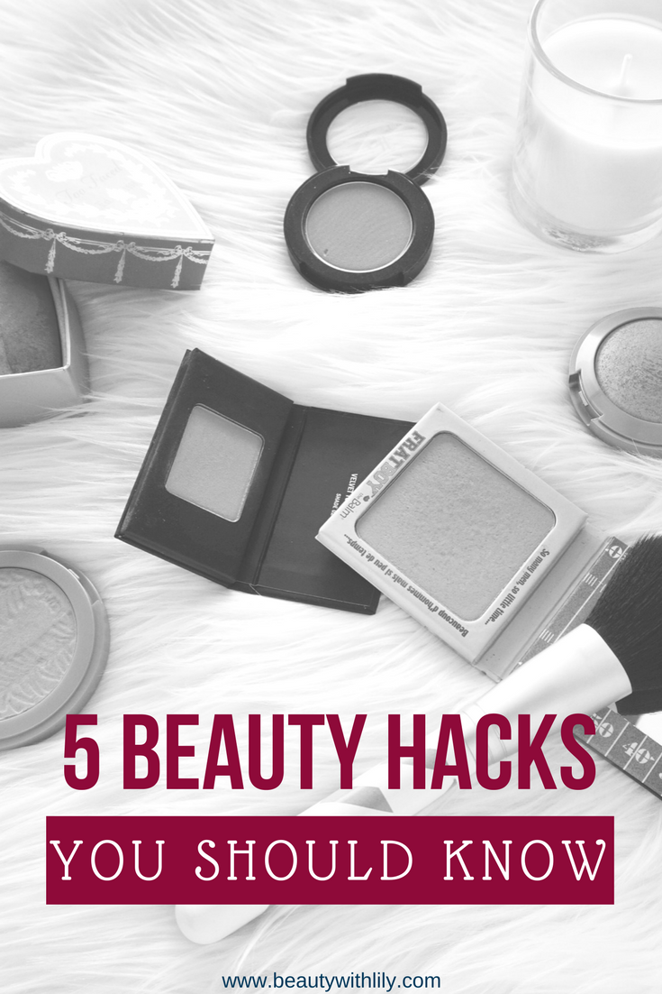 Beauty Hacks EVERY Girl Should Know | beautywithlily.com