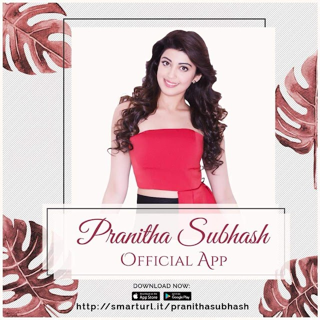 'Pranitha Subhash Official App' has been Launched