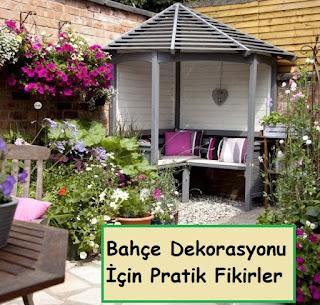 Bahçe Dekorasyonu İçin Pratik Fikirler