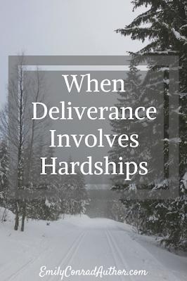 When Deliverance Invovles Hardships