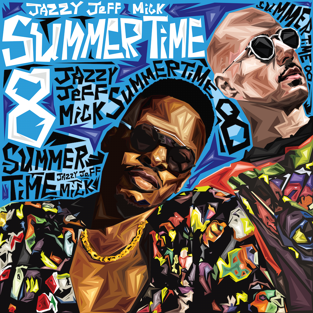DJ Jazzy Jeff und MICK: Summertime Vol. 8 | Das Sommer Mixtape im Free Download