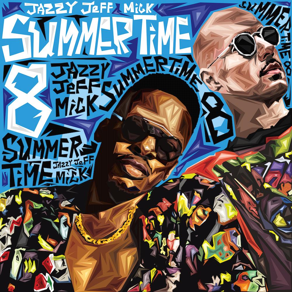 DJ Jazzy Jeff und MICK: Summertime Vol. 8 | Das Sommer Mixtape im Free Download