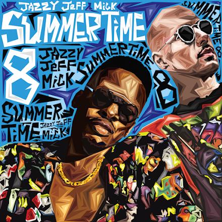 DJ Jazzy Jeff und MICK: Summertime Vol. 8 | Das coole Sommer Mixtape im Free Download