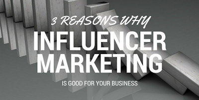 3 Reasons Why Influencer Marketing Is Good for Your Business