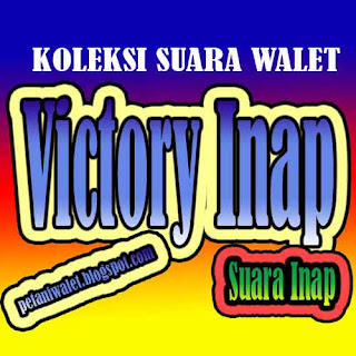 "Suara Walet ""Victory Inap"""