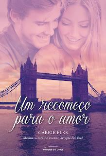 Um recomeço para o amor (Love in London #1) - Carrie Elks | Resenha