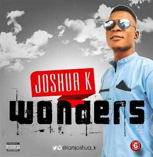 Music: Joshua K - Wonders || @iamjoshua_k