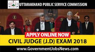 UKPSC Recruitment 2018 Judicial Services Civil Judge Examination