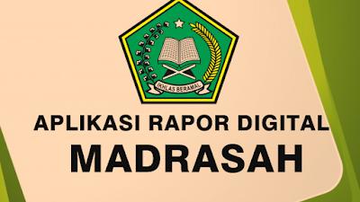 Panduan Penggunaan Aplikasi Rapor Digital Madrasah MI,MTs dan MA Tahun 2018