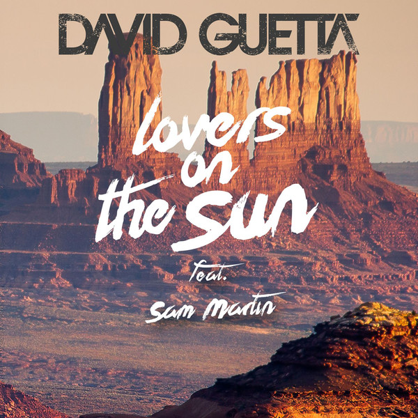 David Guetta - Lovers on the Sun (feat. Sam Martin) - Single Cover