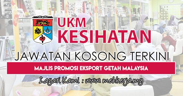 Jawatan Kosong Terkini 2018 di UKM Kesihatan Sdn. Bhd