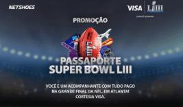 Cadastrar Promoção Visa Netshoes Passaporte Super Bowl LIII - Viagem Assistir Final NFL