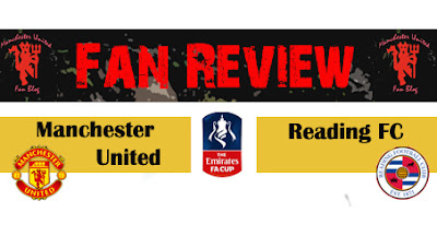 Manchester United vs Reading Fan Review