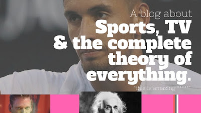 Welcome to Sports, TV & The Complete Theory Of Everything