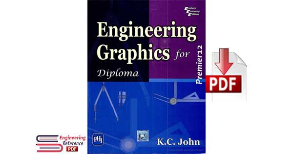 Download Engineering Graphics for Diploma by K.C. John free pdf