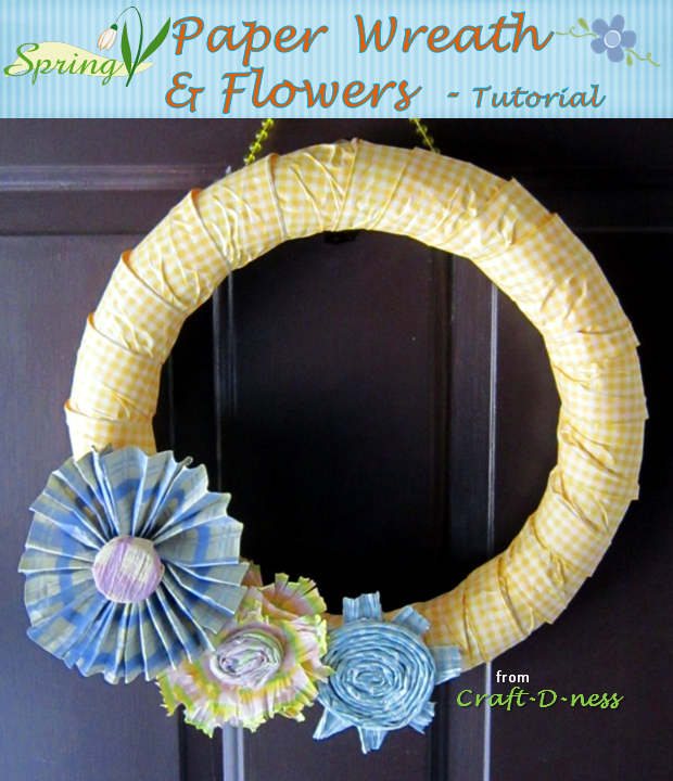 Spring Paper Wreath & Flowers from Craft-D-ness