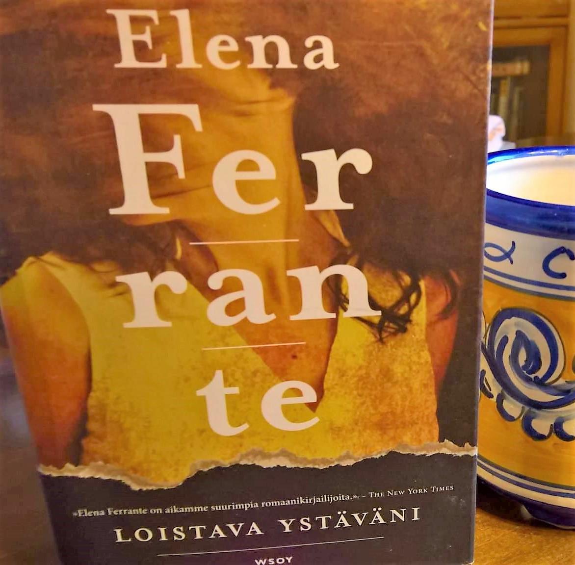 Elena Ferrante Loistava Ystäväni