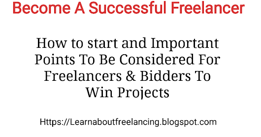 IMPORTANT POINTS TO BE CONSIDERED IN FREELANCING AND BIDDING TO WIN PROJECTS