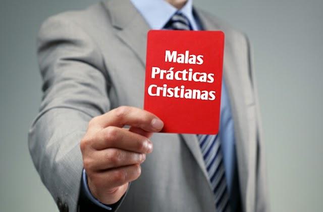 Malas prácticas cristianas