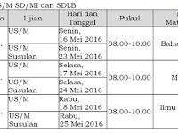 Jadwal US SD Dan UN SMP dan SMA Sederajat 2015/2016