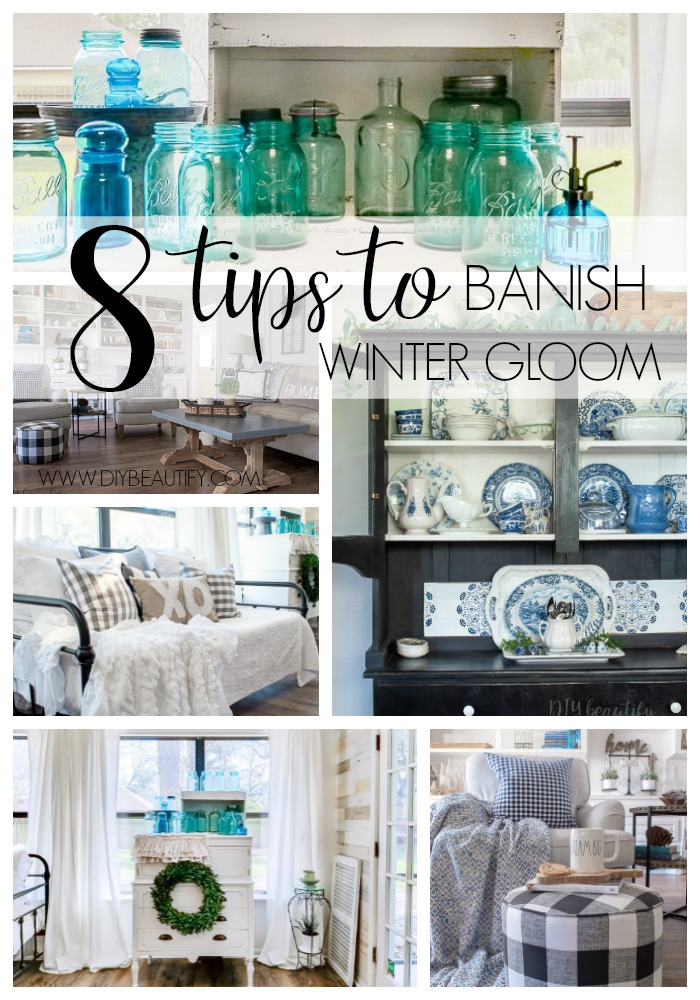 banish winter gloom in your home