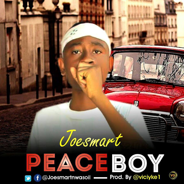 Joesmart - Peaceboy [Lyrics]