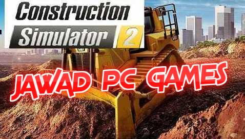 Construction Simulator 2 Free Download Full Version Highly