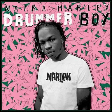 {Music} Naira Marley - Drummer Boy
