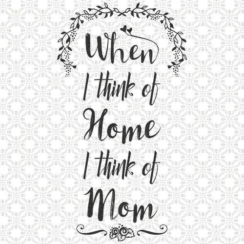 when i think of home i think of mom