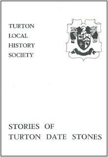Turton Local History Society #1 - Stories of Turton Date Stones
