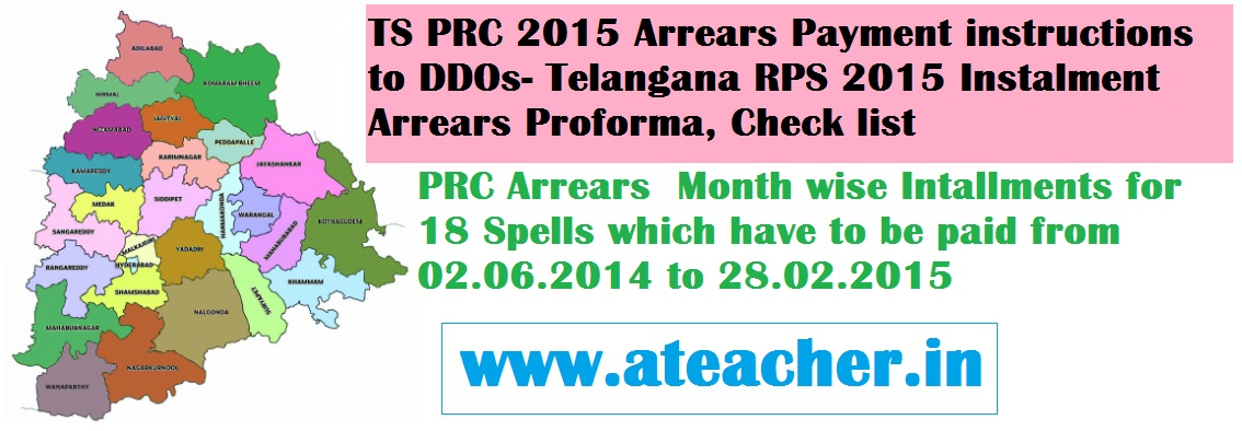 TS PRC 2015 Arrears Payment instructions to DDOs- Telangana RPS 2015 Instalment Arrears Proforma, Check list