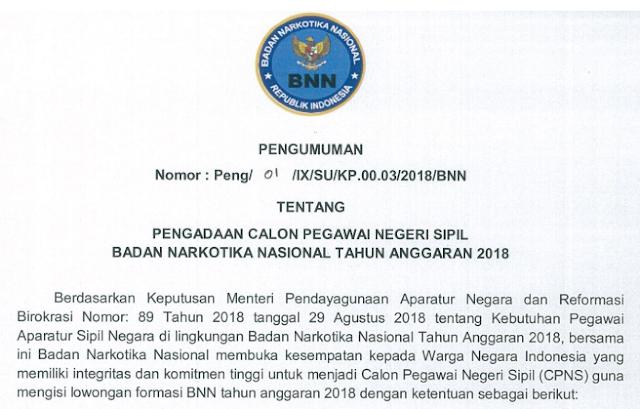 Kepastian penerimaan CPNS di lingkungan Badan Narkotika Nasional  PENGUMUMAN CPNS BADAN NARKOTIKA NASIONAL (BNN) TAHUN 2018 TERSEDIA FORMASI UNTUK SMA/MA/SMK SEDERAJAT