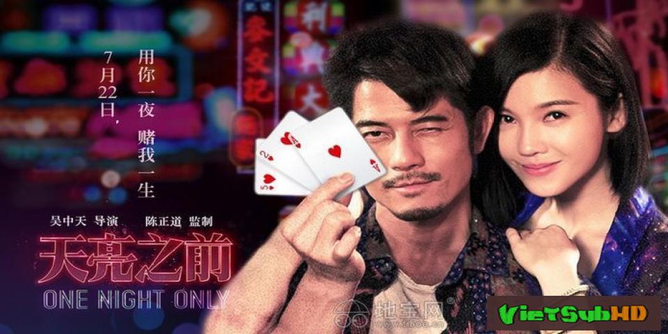 Phim Thiên Lượng Chi Tiền VietSub HD   One Night Only 2016