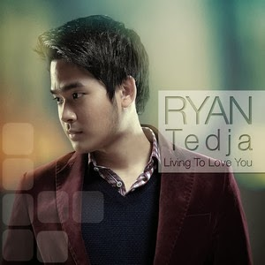 Ryan Tedja & Elfendy Tedja - Living To Love You (Full Album 2013)