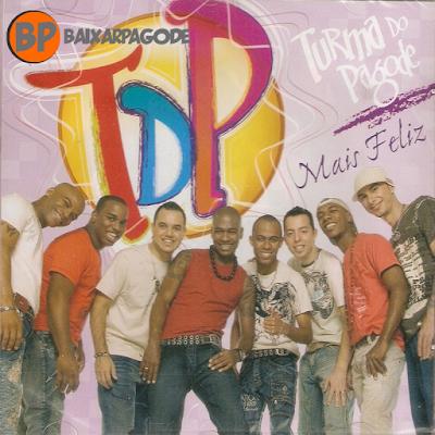 Turma do Pagode Mais Feliz (2007) Download