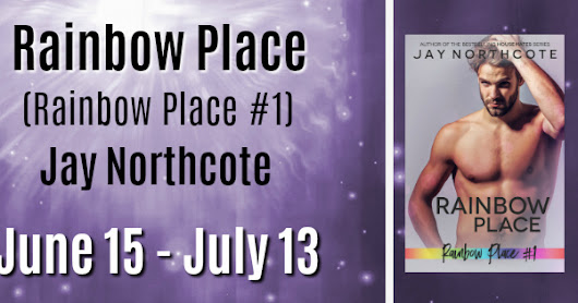 RAINBOW PLACE by Jay Northcote, Review Tour !