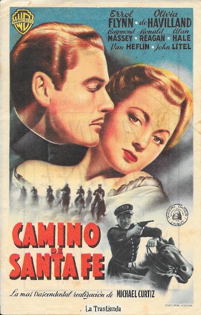 Camino de Santa Fe - Programa de cine - Errol Flynn - Olivia de Havilland