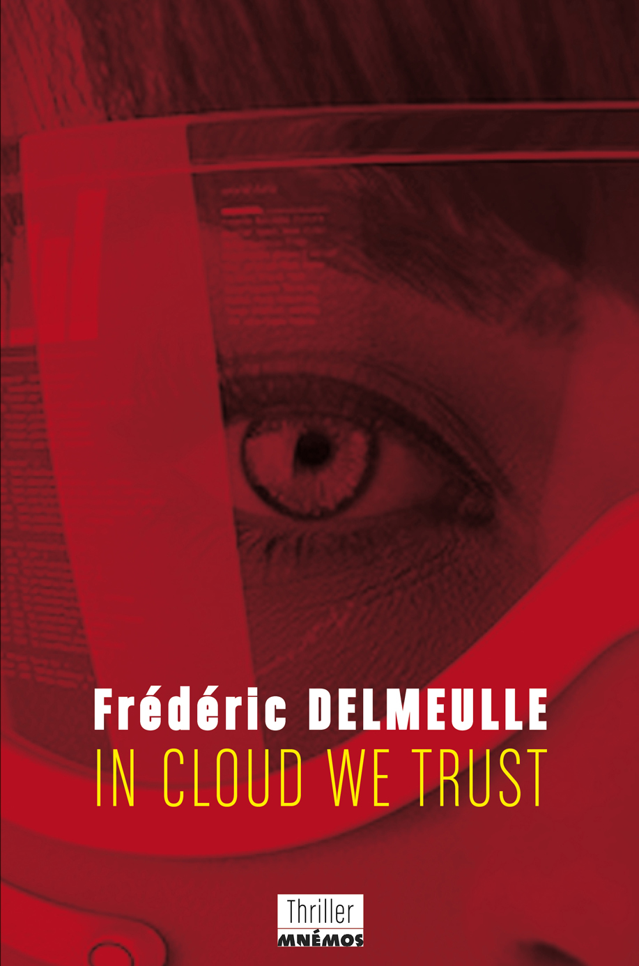 http://www.labibliodegaby.fr/2015/04/in-cloud-we-trust-frederic-delmeulle.html