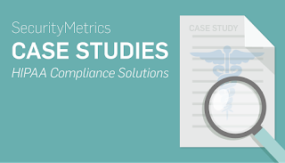 healthcare compliance, SecurityMetrics